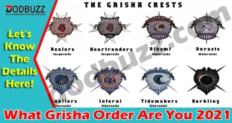 What-Grisha-Order-Are-You (1) 2021.