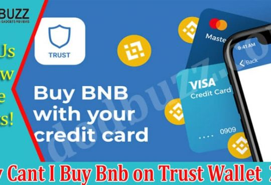 Why Cant I Buy Bnb on Trust Wallet 2021