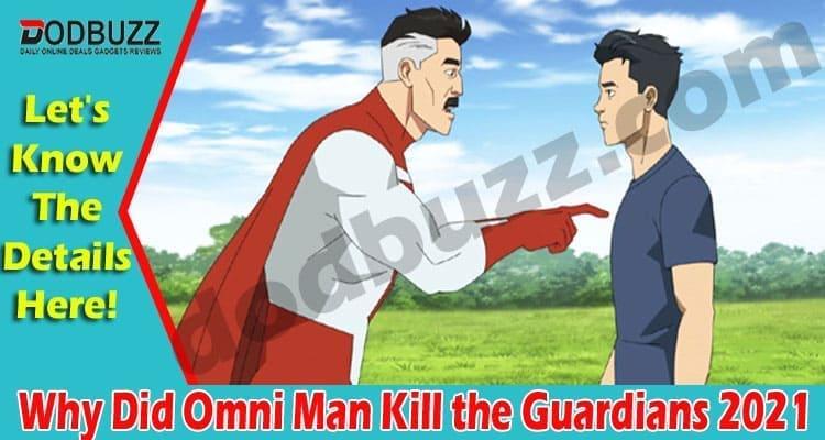 Why Did Omni Man Kill the Guardians 2021