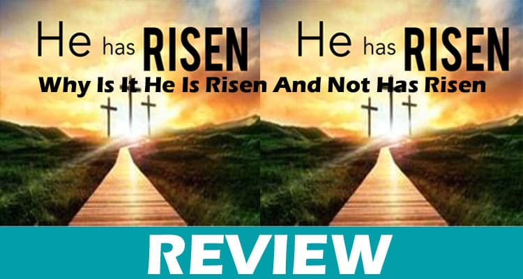 Why Is It He Is Risen And Not Has Risen Dodbuzz.com