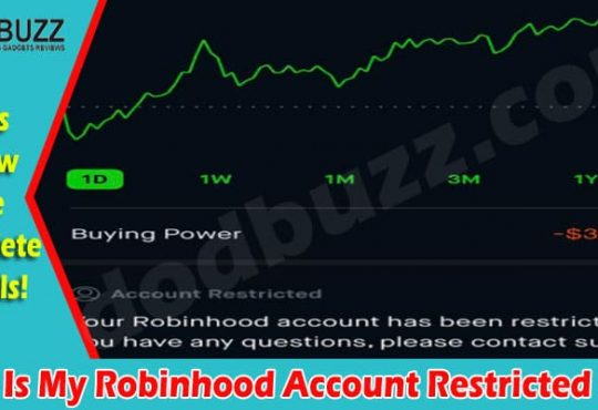 Why Is My Robinhood Account Restricted 2021