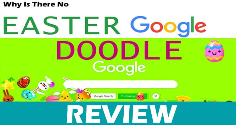 Why Is There No Easter Google Doodle Dodbuzz.com