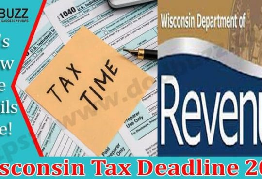 Wisconsin Tax Deadline 2021 Dodbuzz.com