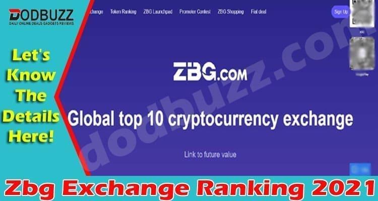 Zbg Exchange Ranking (April 2021) Checkout Details!