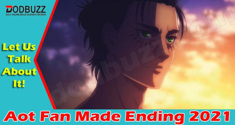 Aot Fan Made Ending (May 2021) All You Need To Know!