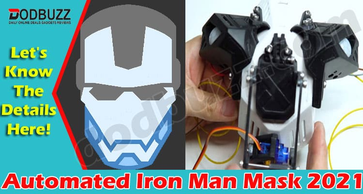 Automated Iron Man Mask (May) All The Details Inside!