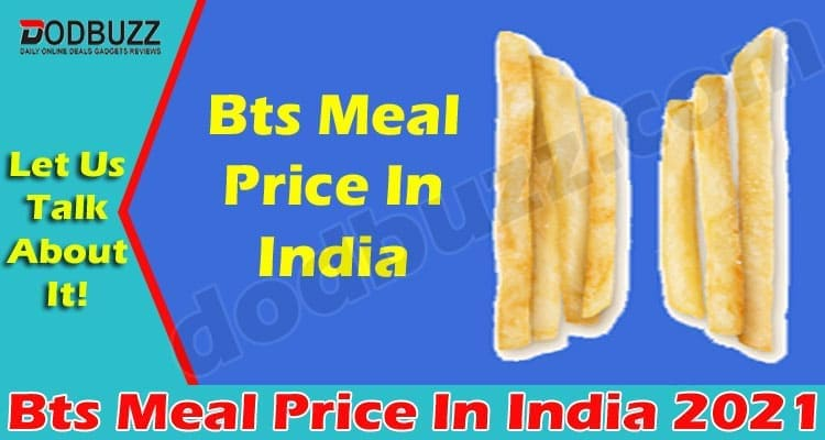 Bts Meal Price In India (May) How Much Is The Cost