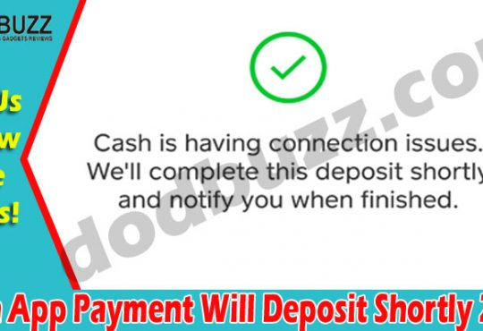 Cash App Payment Will Deposit Shortly {May} Payment App!
