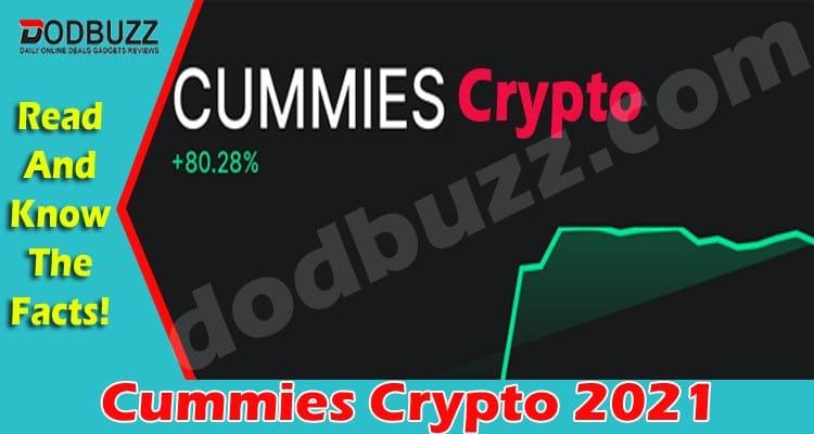 Cummies Crypto 2021