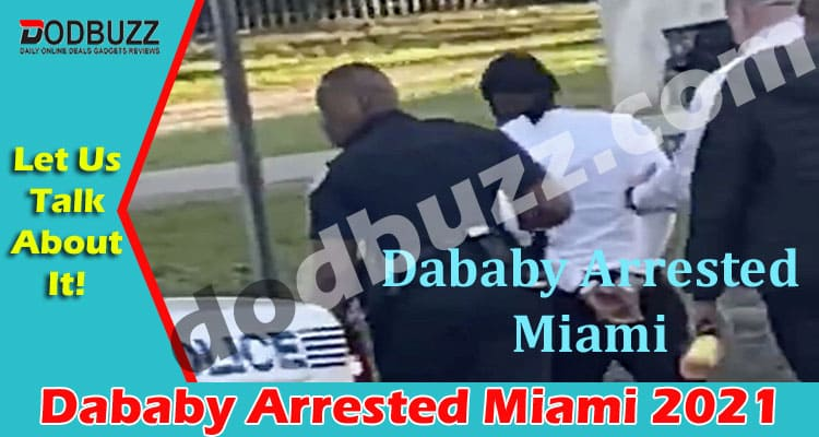 Dababy Arrested Miami 2021