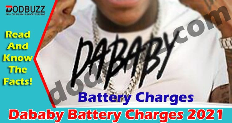 Dababy Battery Charges 2021