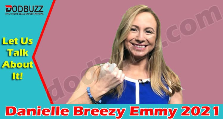 Danielle Breezy Emmy (May) Everything You Need To Know!