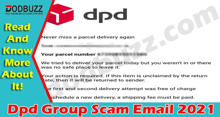 Dpd Group Scam Email (May 2021) Get Details About It!