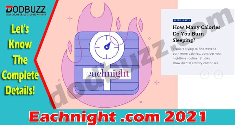 Eachnight .com {May} Check All The Details In Depth!