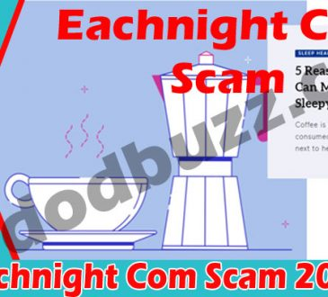 Eachnight Com Scam 2021.
