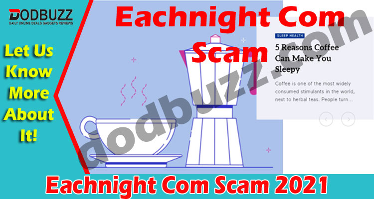 Eachnight Com Scam 2021.