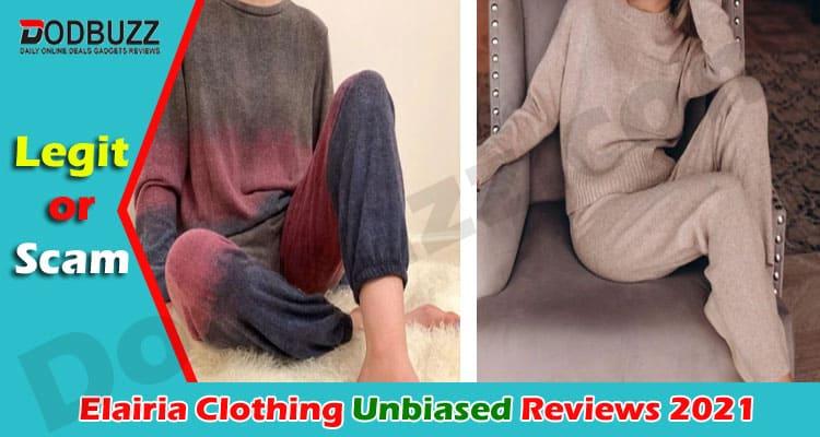 Elairia Clothing Reviews 2021