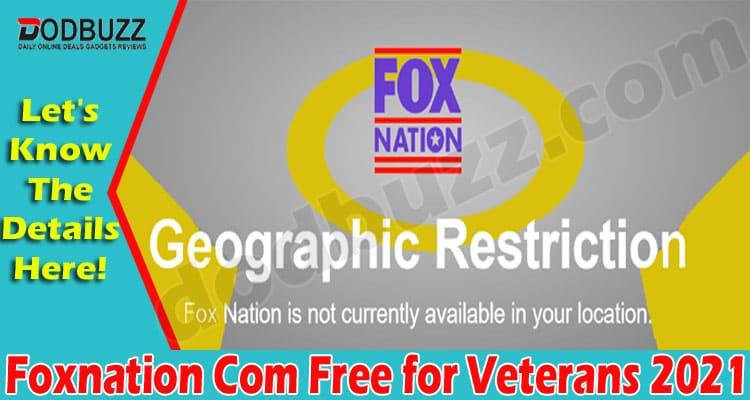 Foxnation Com Free for Veterans 2021