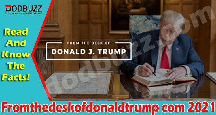 Fromthedeskofdonaldtrump com {May} Get The Reporting!
