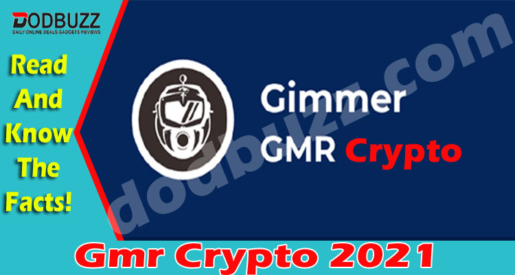 Gmr Crypto (May 2021) Checkout The Complete Insight!