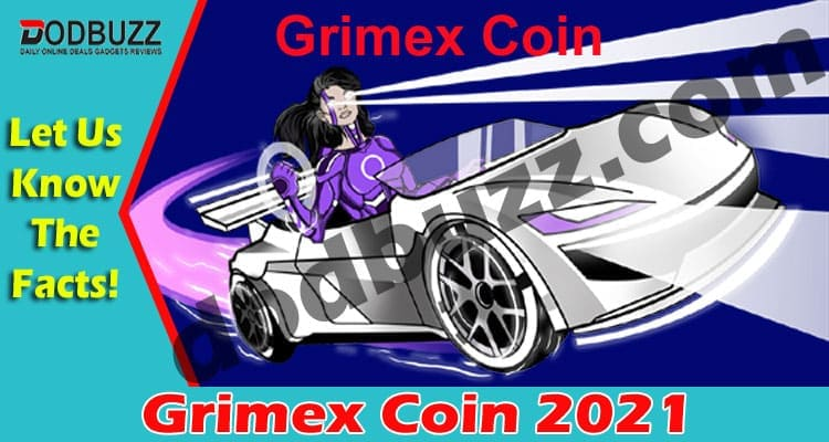 Grimex Coin {May} Get Facts About The New Crypto Coin!