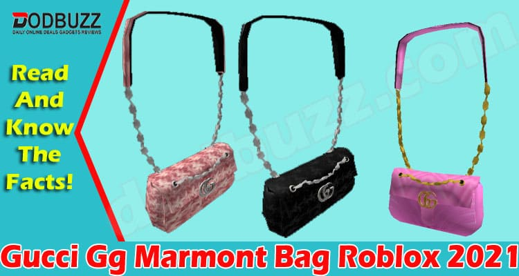 Gucci Gg Marmont Bag Roblox (May) Get Complete Details!