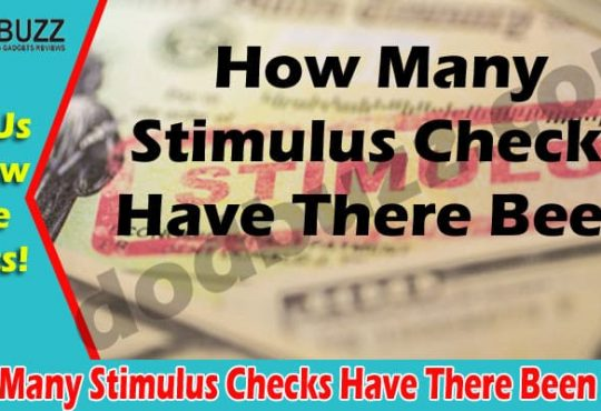 How Many Stimulus Checks Have There Been {May 2021} Know Here!