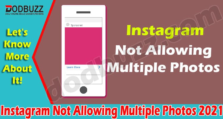 Instagram Not Allowing Multiple Photos 2021