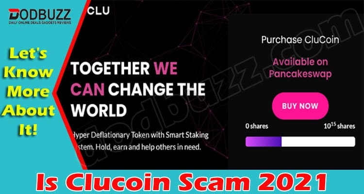Is Clucoin Scam {May} Read About The New Digital Token!