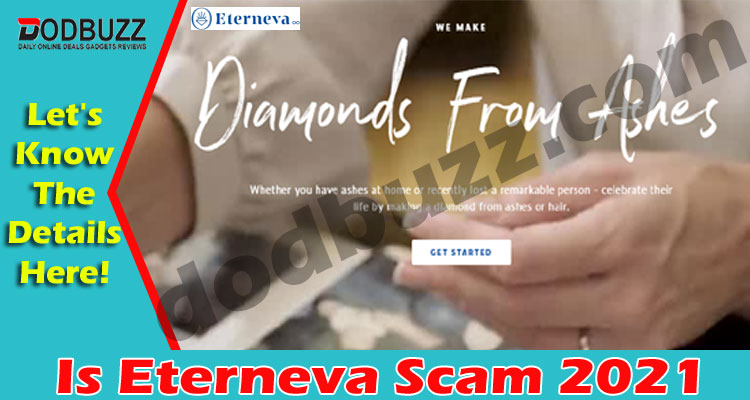 Is Eterneva Scam (May 2021) Is It Legit Or A Scam!