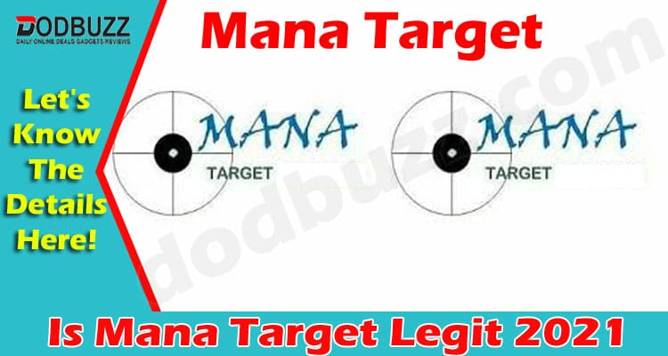 Is Mana Target Legit (May) Check The Details Here!