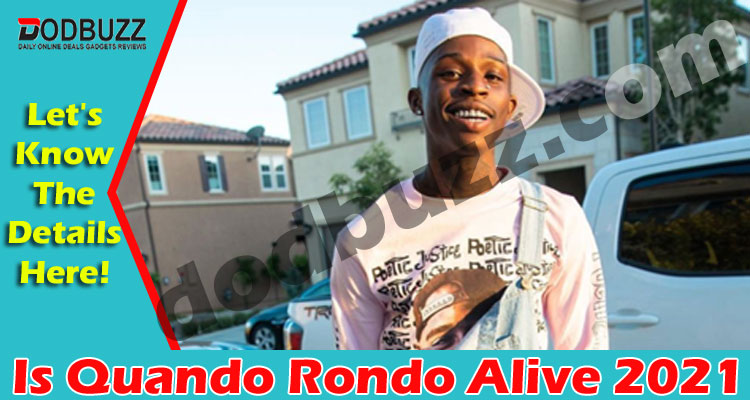 Is Quando Rondo Alive (May 2021) Checkout Details Now!