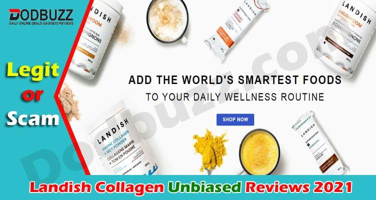 Landish Collagen Reviews 2021