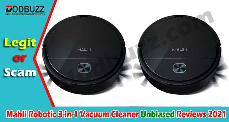 Mahli Robotic 3-in-1 Vacuum Cleaner Reviews (May) Read!