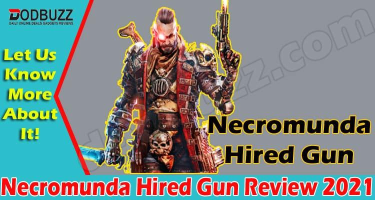 Necromunda Hired Gun Review (May 2021) Get Deep Insight!