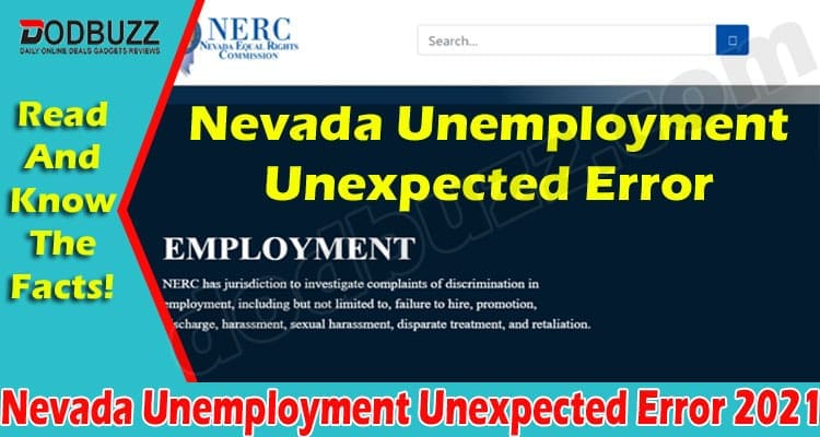 Nevada Unemployment Unexpected Error (May) Reasons!