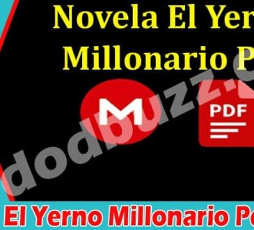 Novela El Yerno Millonario Pdf (May) All Details Inside!
