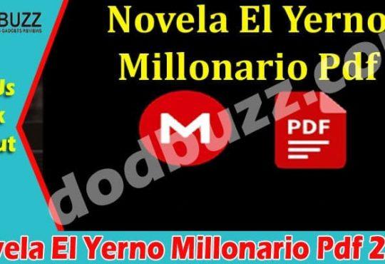 Novela El Yerno Millonario Pdf (May) All Details Inside!