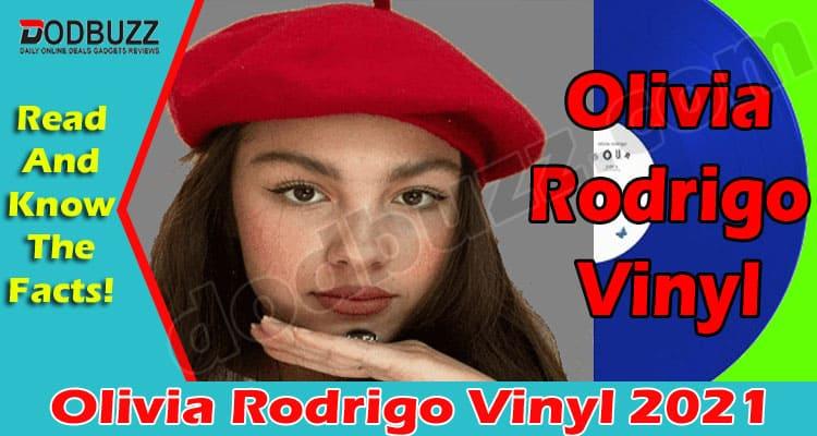 Olivia Rodrigo Vinyl (May) All The Details Inside!