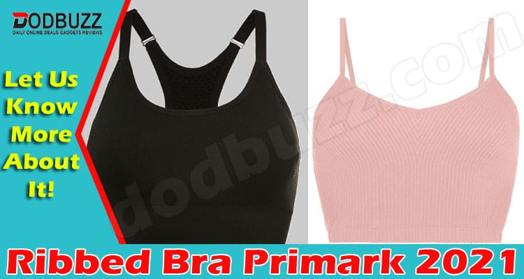 Ribbed Bra Primark {May} Let's Read About The Bra!