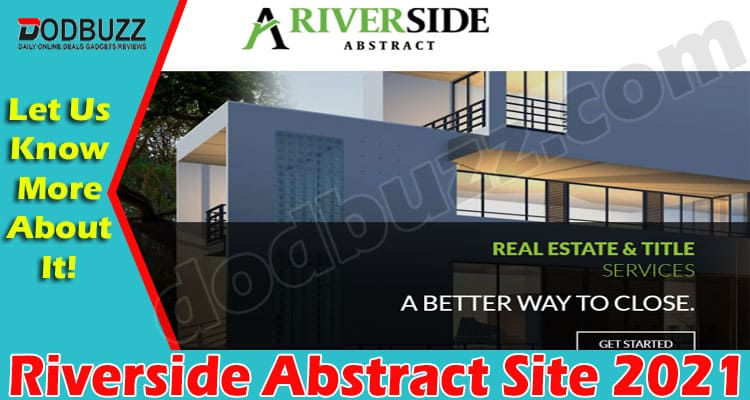 Riverside Abstract Site (May 2021) Get Deep Insight! 2021.