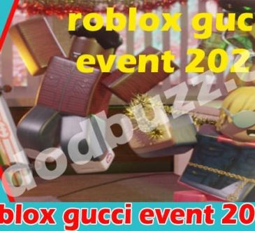 Roblox gucci event 2021 dodbuzz
