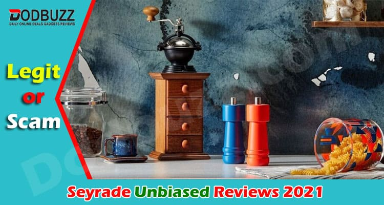 Seyrade Reviews 2021