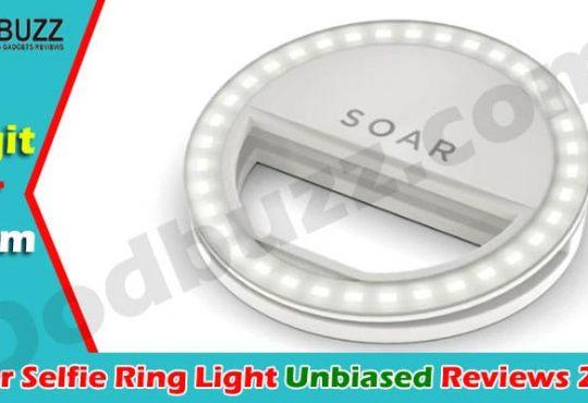 Soar Selfie Ring Light Review 2021