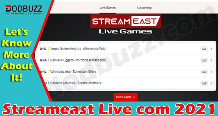 Streameast Live com {May 2021} Read And Know The Truth!