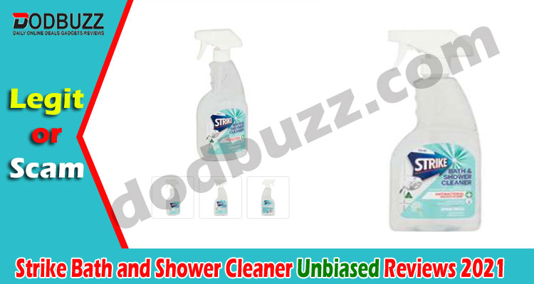 Strike Bath and Shower Cleaner Reviews 2021...