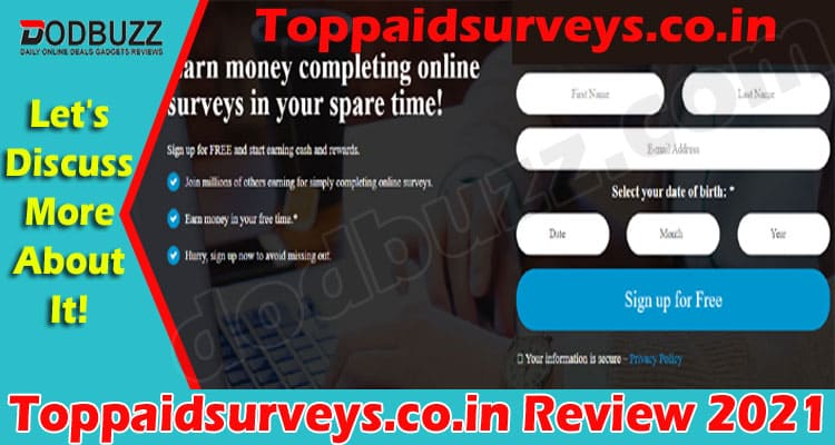 Toppaidsurveys.co.inReview 2021