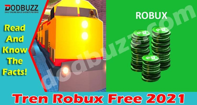 Tren Robux Free 2021