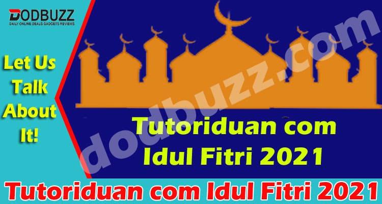 Tutoriduan com Idul Fitri 2021 {May} Let's Read It!