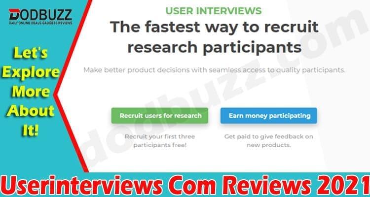 Userinterviews Com Reviews 2021